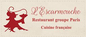 L'Escarmouche - Restaurant Groupe Paris